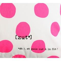 Cuscino XL  Zut !  pois fluo pink   72x72