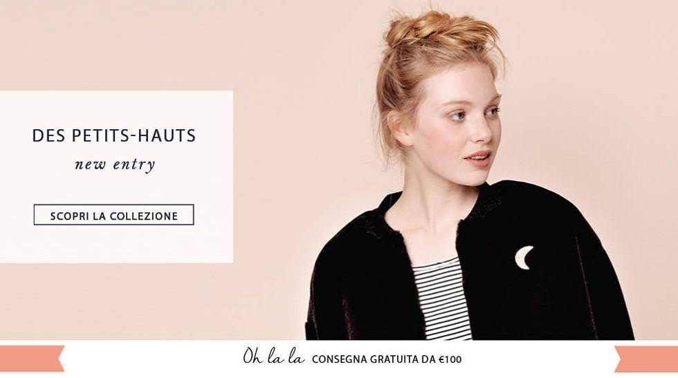 Scopri la nuova collezione Des Petits-Hauts da Les Parigotes.com